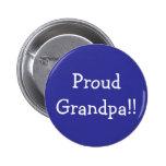 Proud Grandpa!! 2 Inch Round Button