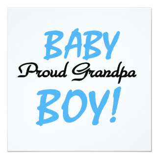 Proud Grandpa Baby Boy T-shirts and Gifts 5.25x5.25 Square Paper Invitation Card