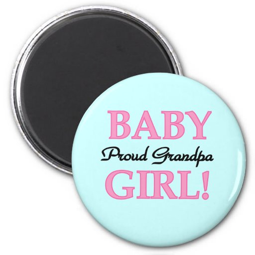 Proud Grandpa Baby Girl T-shirts and Gifts 2 Inch Round Magnet
