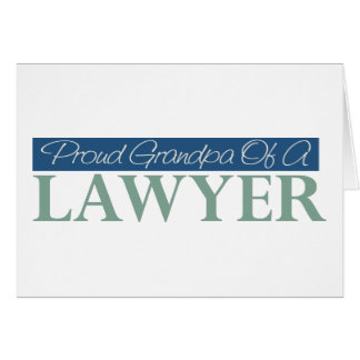 Proud Grandpa Of A Lawyer Card