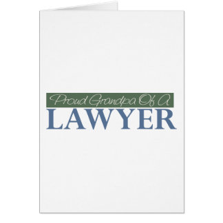 Proud Grandpa Of A Lawyer (Green) Card