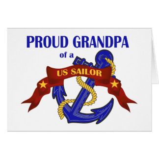 Proud Grandpa of a US Sailor Card