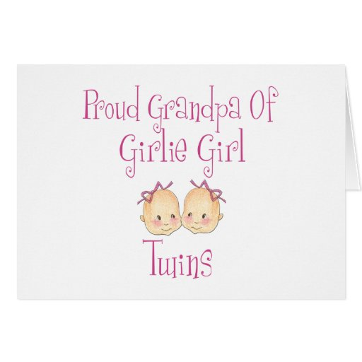 Proud Grandpa Of Girl Twins Cards