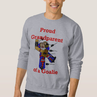 Proud Grandparent of a goalie Sweatshirt