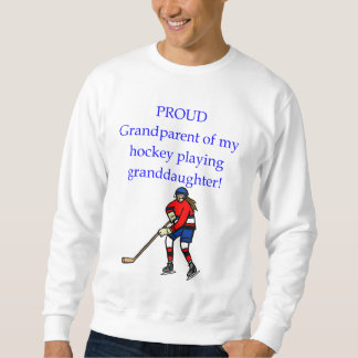 Proud Grandparent of granddaughter Sweatshirt