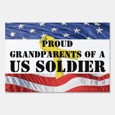 Proud Grandparents of a US Soldier Yard Sign