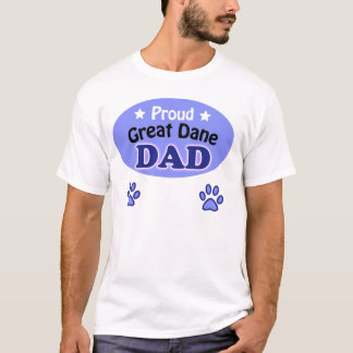 Proud great dane Dad T-Shirt