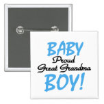 Proud Great Grandma Baby Boy Tshirts and Gifts 2 Inch Square Button