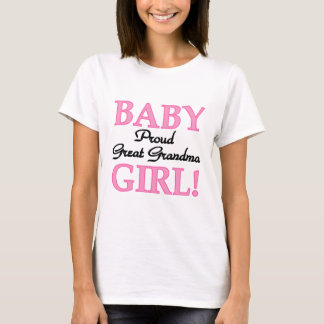 Proud Great Grandma Baby Girl Tshirts and Gifts
