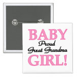 Proud Great Grandma Baby Girl Tshirts and Gifts 2 Inch Square Button