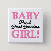 Proud Great Grandma Baby Girl Tshirts and Gifts Button