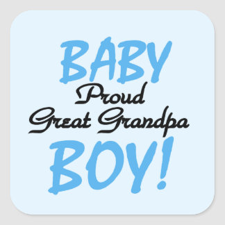 Proud Great Grandpa Baby Boy Gifts Square Sticker