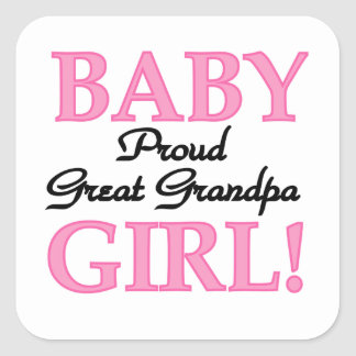 Proud Great Grandpa Baby Girl Gifts Square Sticker