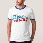 Proud Greek Italian T-shirt