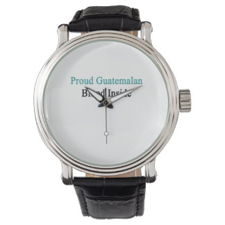 Proud Guatemalan Blood Inside Wrist Watch