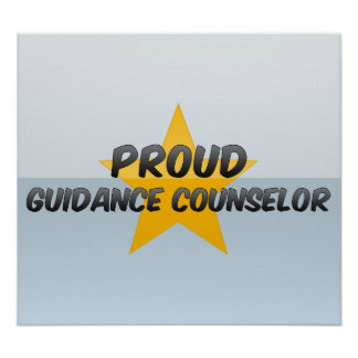 Proud Guidance Counselor Poster
