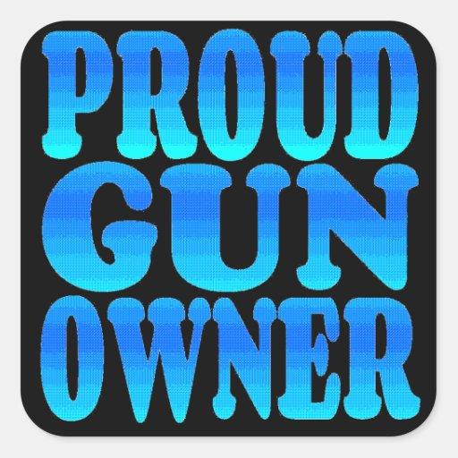 Proud Gun Owner Square Stickers
