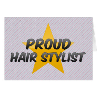 Proud Hair Stylist Greeting Card