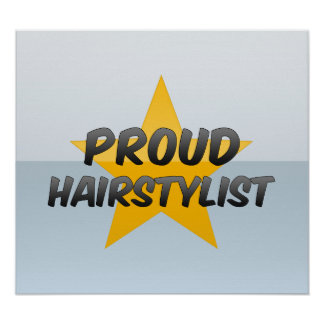 Proud Hairstylist Poster