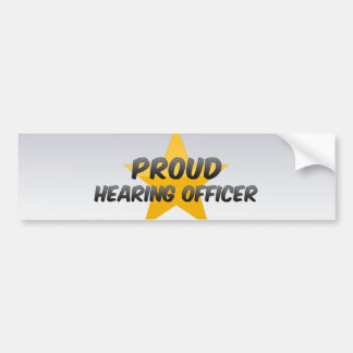 Proud Hearing Officer Bumper Stickers