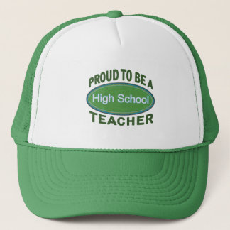 Proud High School Teacher Trucker Hat