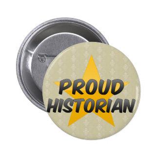 Proud Historian 2 Inch Round Button