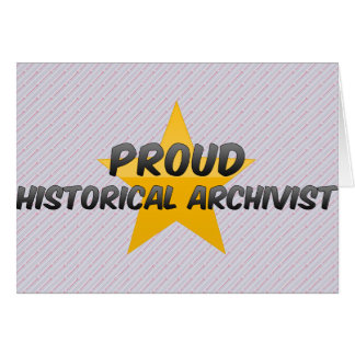 Proud Historical Archivist Greeting Card
