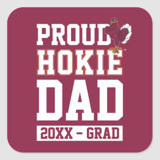 Proud Hokie Dad Class Year Square Sticker