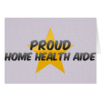 Proud Home Health Aide Greeting Card