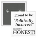 Proud & Honest Buttons