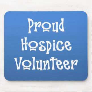 Proud Hospice Volunteer Mouse Pad