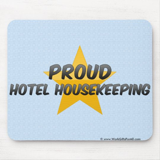 Proud Hotel Housekeeping Mouse Pad