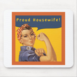 Proud Housewife! Mouse Pads