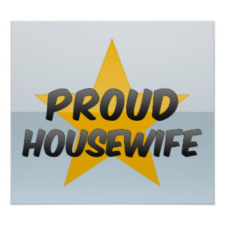 Proud Housewife Print