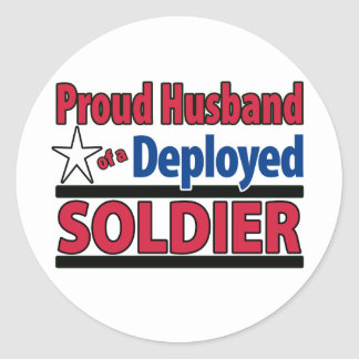 Proud Husband of a Deployed Soldier Classic Round Sticker