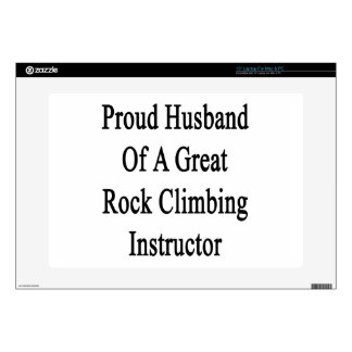 Proud Husband Of A Great Rock Climbing Instructor. Laptop Decal