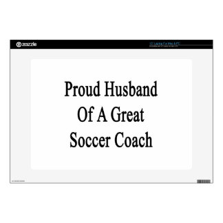 "Proud Husband Of A Great Soccer Coach 15"" Laptop Skin"