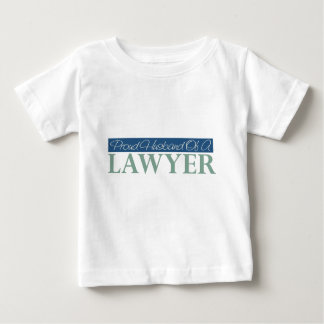Proud Husband Of A Lawyer Baby T-Shirt