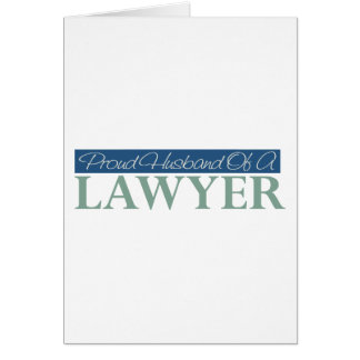 Proud Husband Of A Lawyer Card