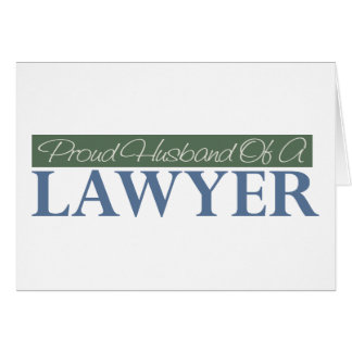 Proud Husband Of A Lawyer (Green) Card