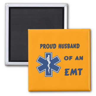 Proud Husband Of An EMT Fridge Magnet