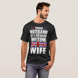 Proud Husband Of Awesome British Wife Tshirt