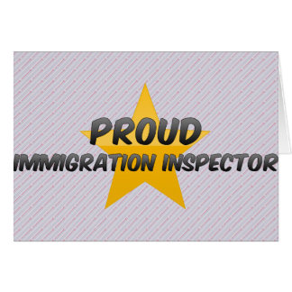 Proud Immigration Inspector Greeting Card