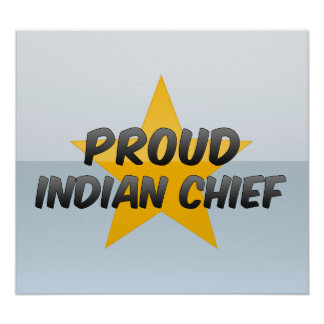 Proud Indian Chief Poster