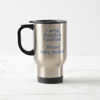 Proud Indie Author 15 Oz Stainless Steel Travel Mug