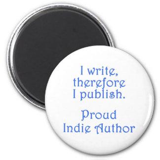 Proud Indie Author 2 Inch Round Magnet