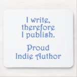 Proud Indie Author Mouse Pad