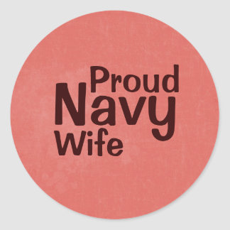 Proud *insert military branch here* Wife Classic Round Sticker