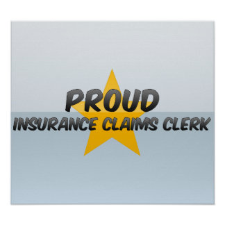 Proud Insurance Claims Clerk Poster