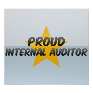 Proud Internal Auditor Posters